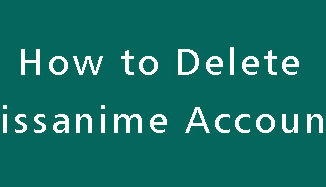 Delete-Kissanime-Account
