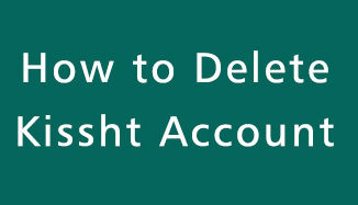 Delete-Kissht-Account
