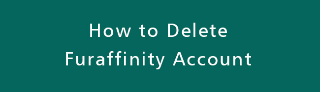 Delete-Furaffinity-Account
