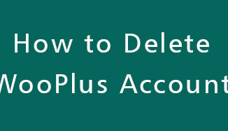 Delete-WooPlus-Account