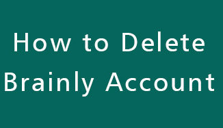 Delete-Brainly-Account