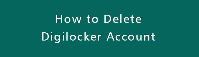 Delete-Digilocker-Account